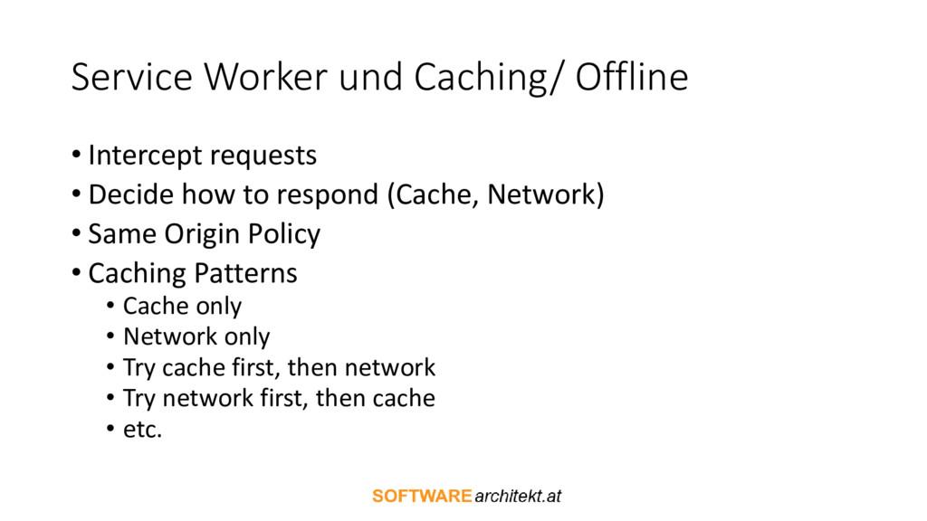 Service Worker und Caching/ Offline • Intercept...