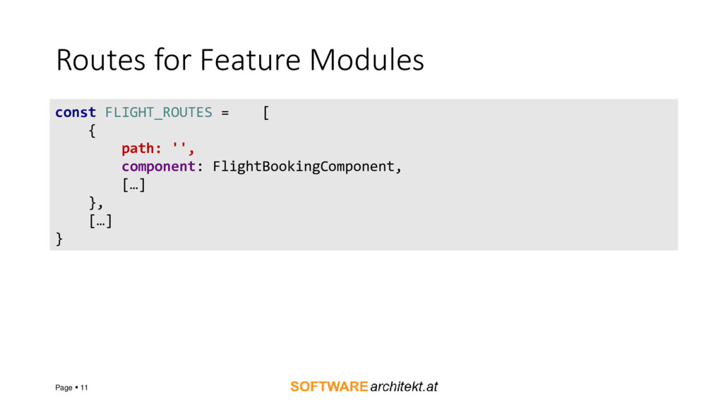 Routes for Feature Modules Page ▪ 11 const FLIG...