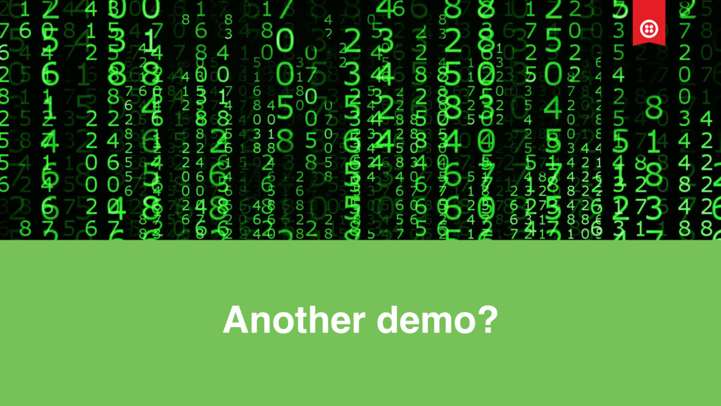 Another demo?