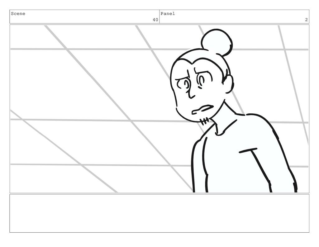 Scene 40 Panel 2