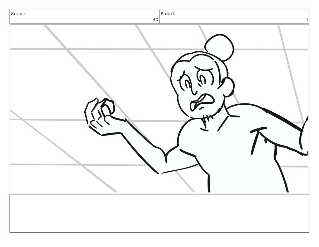 Scene 40 Panel 9
