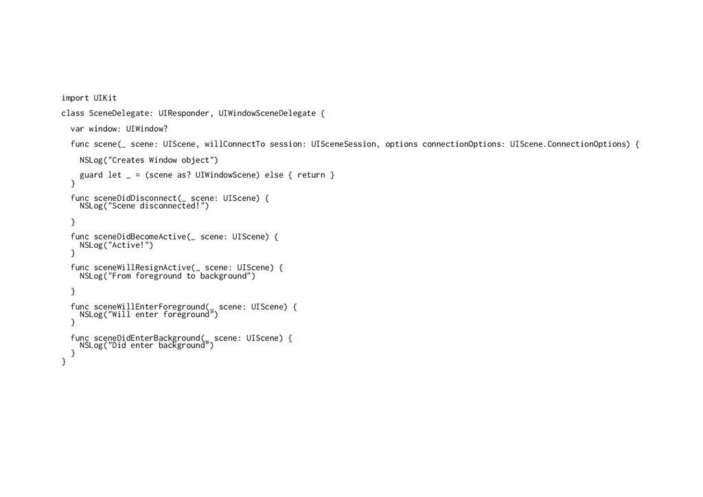 import UIKit class SceneDelegate: UIResponder, ...