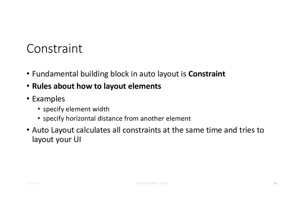 Constraint • Fundamental building block in auto...