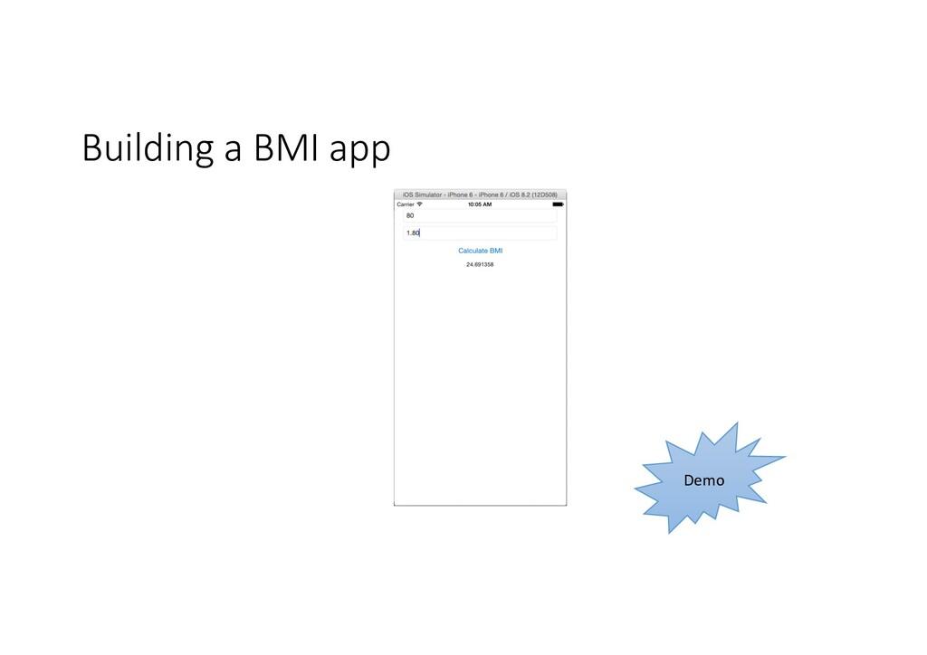 Building a BMI app Demo