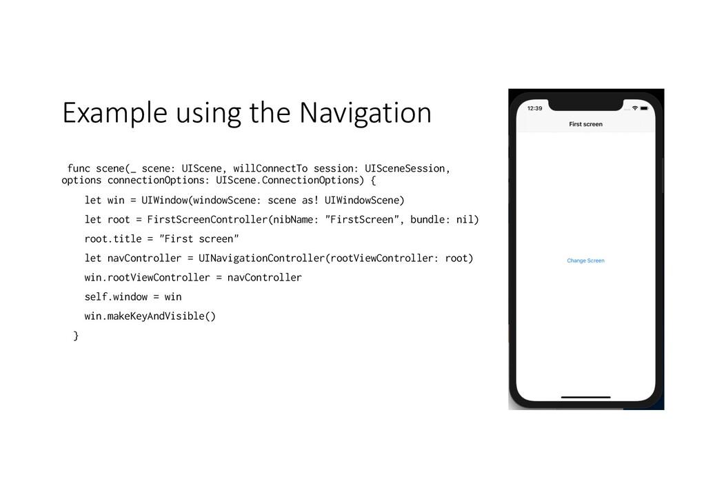 Example using the Navigation func scene(_ scene...