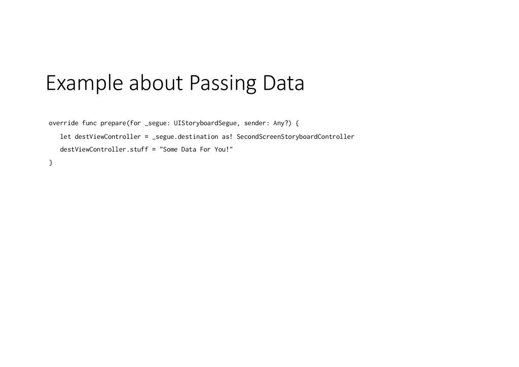 Example about Passing Data override func prepar...
