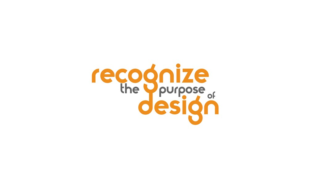 design recognize the purpose of