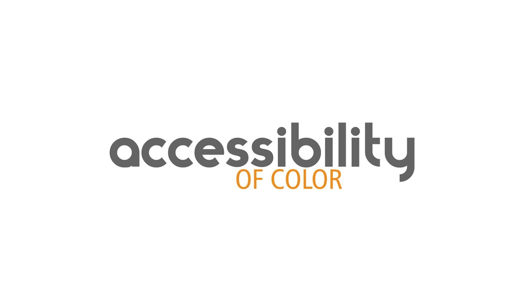accessibility OF COLOR