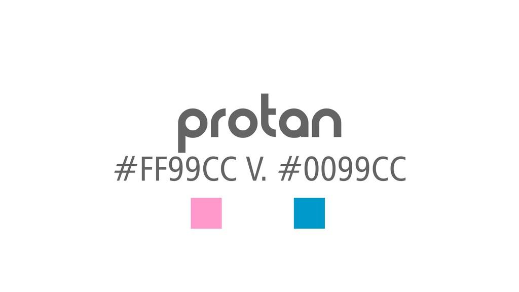 protan #FF99CC V. #0099CC