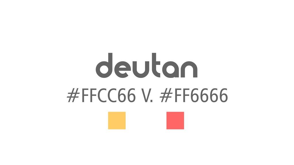 deutan #FFCC66 V. #FF6666