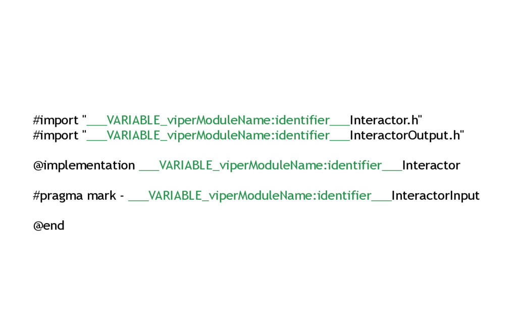 "#import ""___VARIABLE_viperModuleName:identifier..."