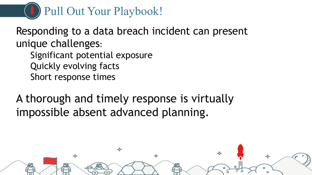 #pubcon Pull Out Your Playbook! Responding to a...