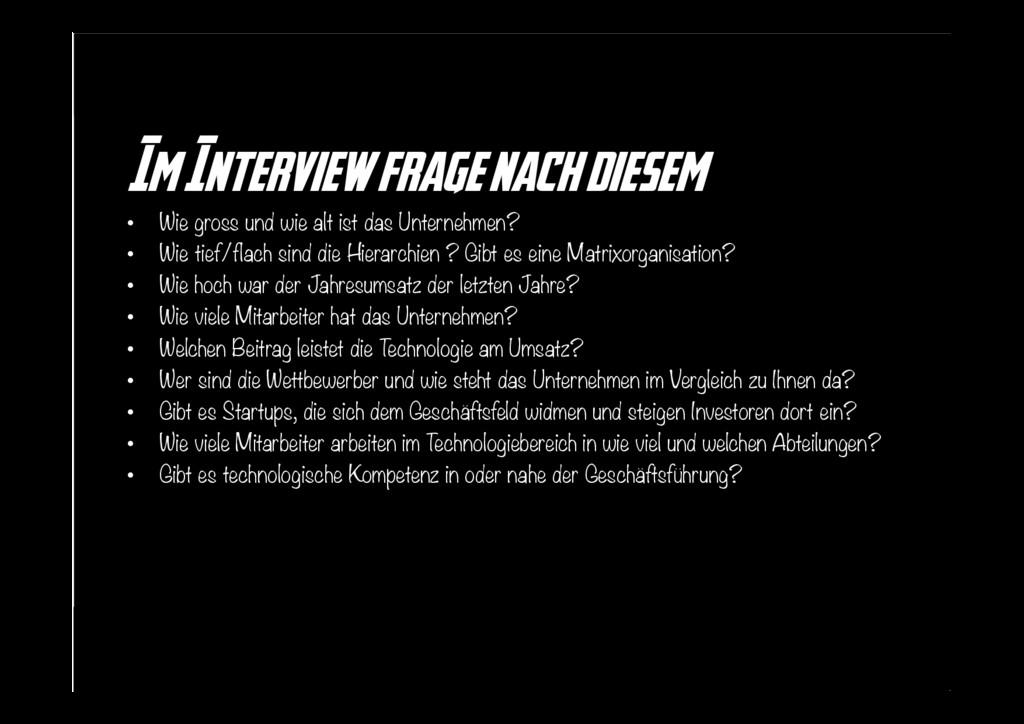 Im Interview frage nach diesem • Wie gross und...