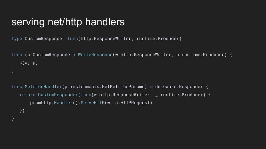 serving net/http handlers type CustomResponder ...