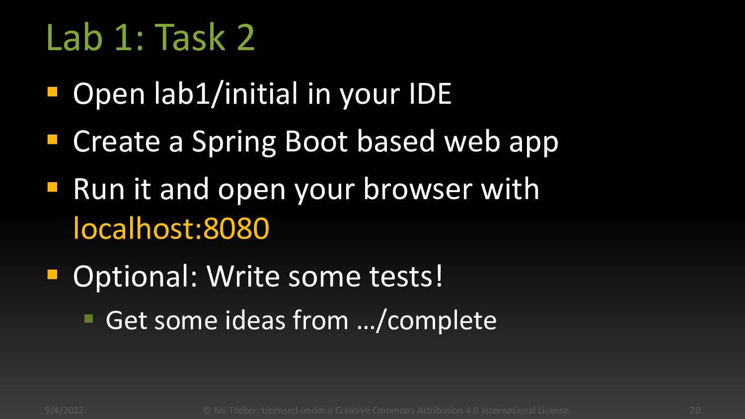 Lab 1: Task 1  Open lab1/complete in your IDE ...