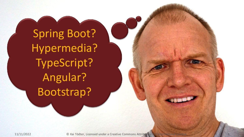 Spring Boot? Hypermedia? TypeScript? Angular? B...