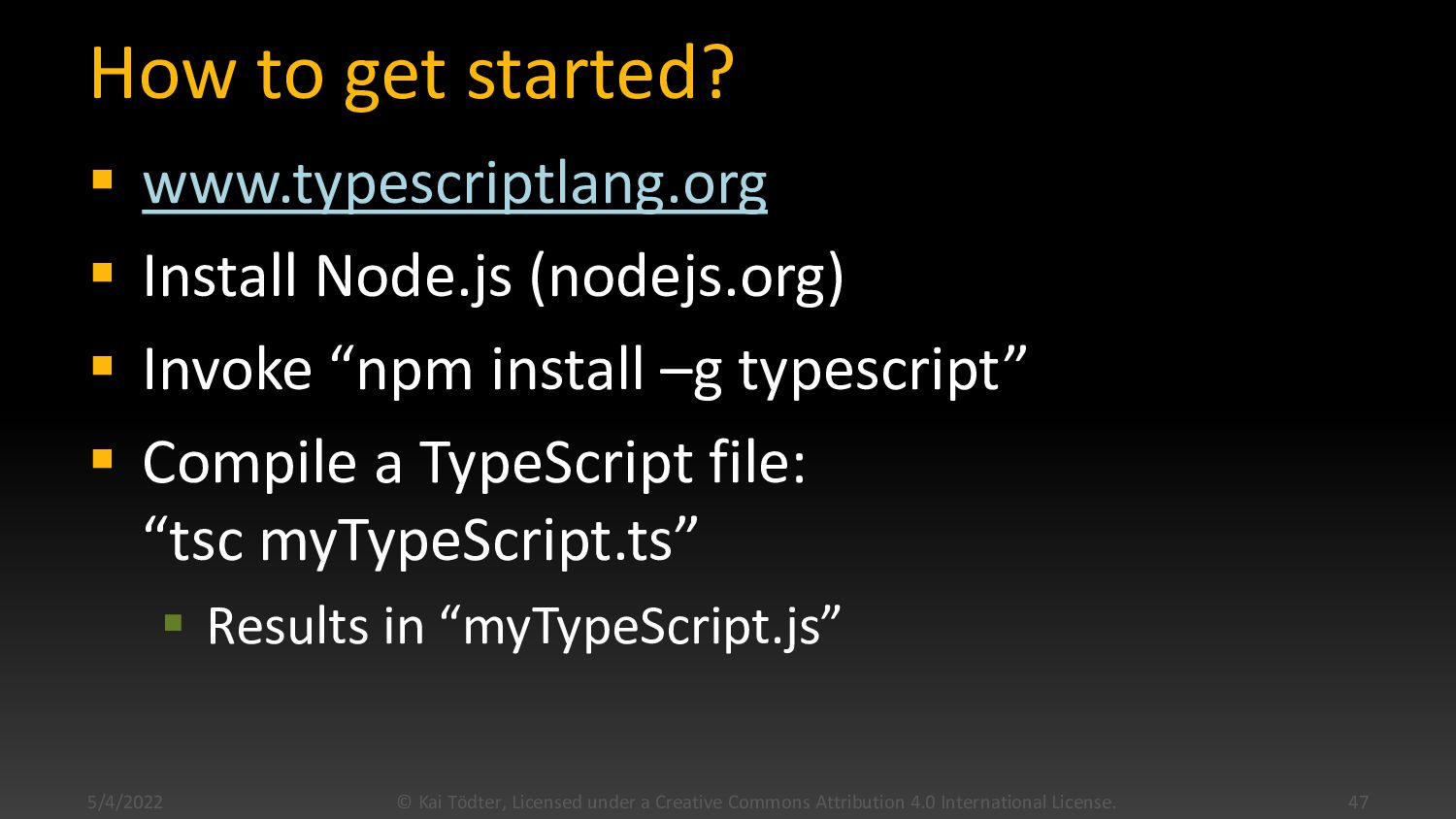 TypeScript: Summary  Typed Superset of JavaScr...