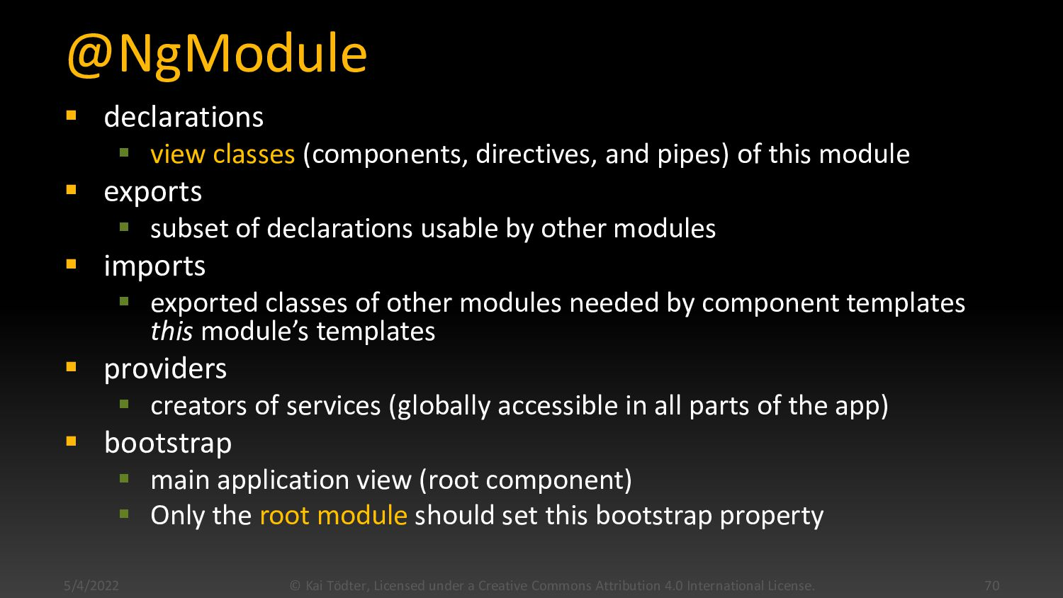 Modules  Every Angular app has at least one mo...