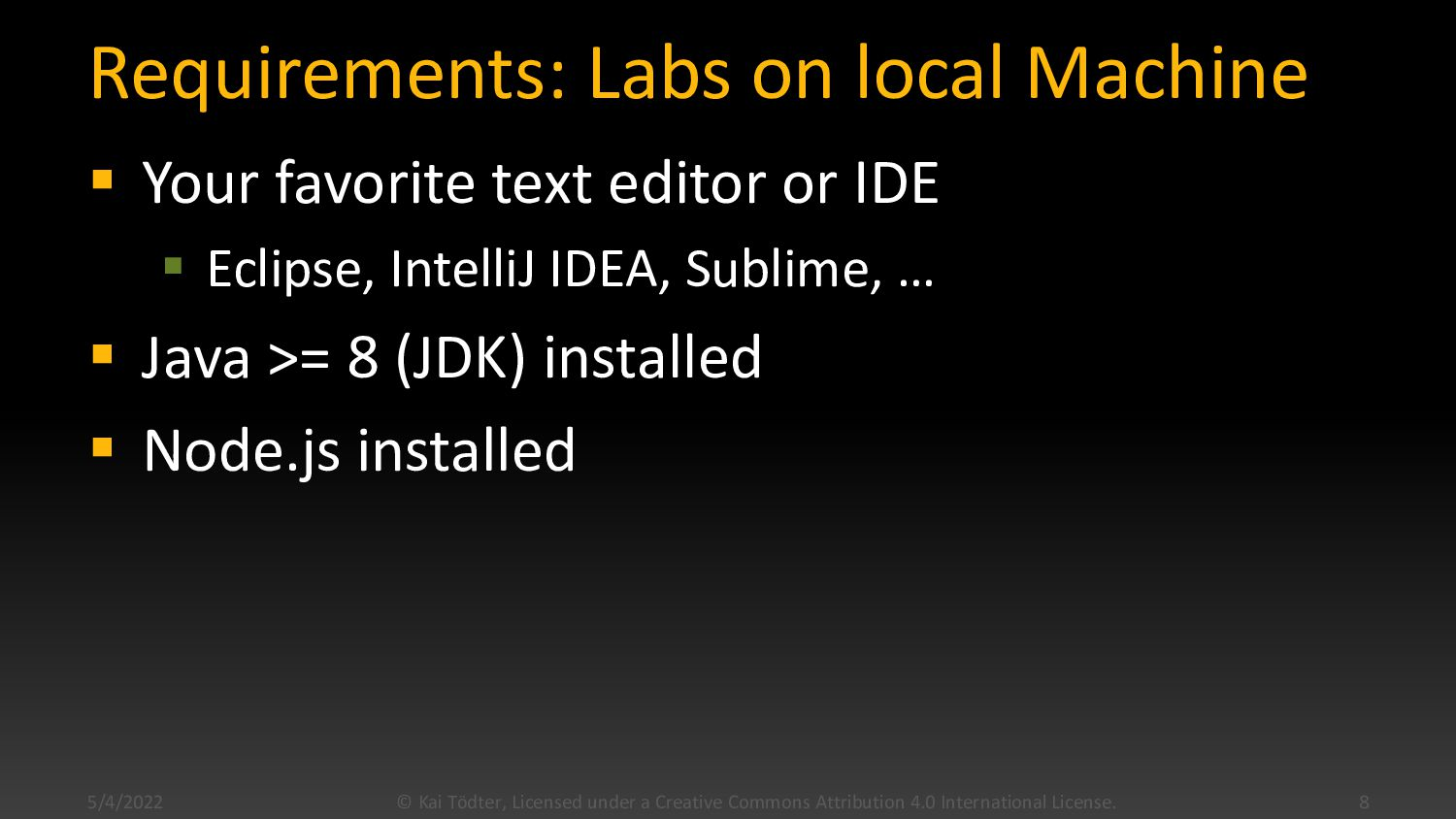 Requirements: Labs on local Machine  Your favo...
