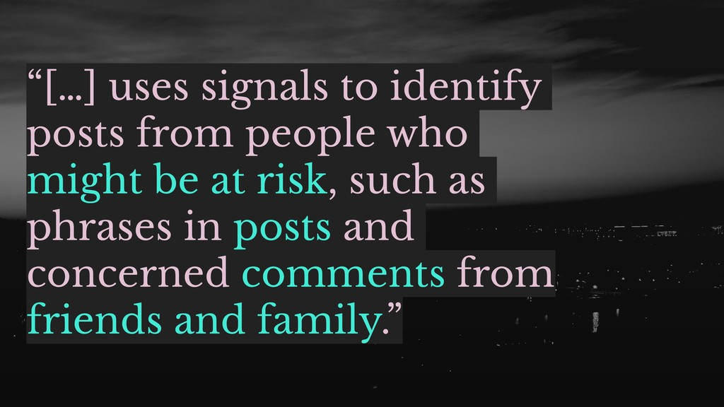 """[…] uses signals to identify posts from people..."