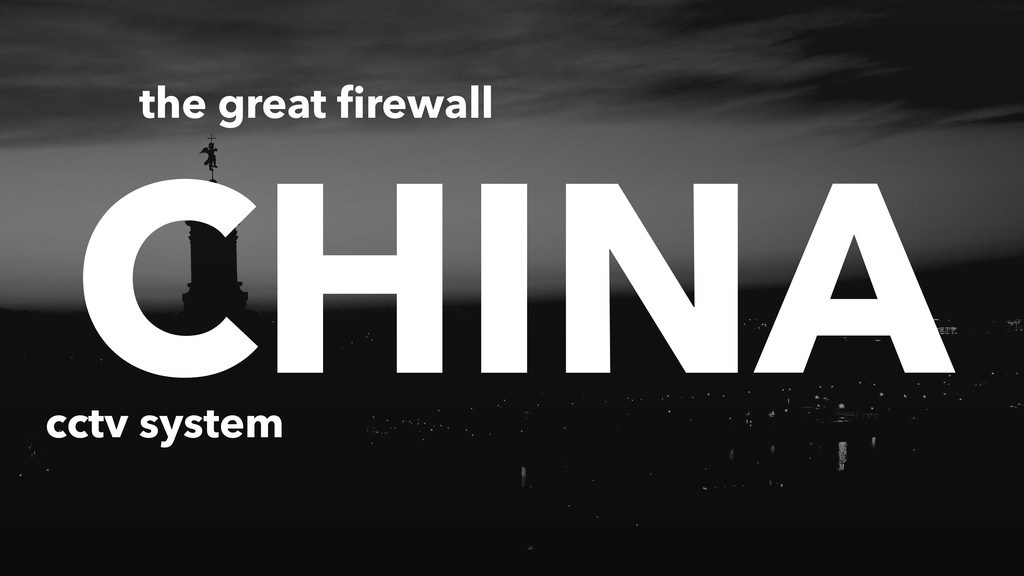 CHINA the great firewall cctv system