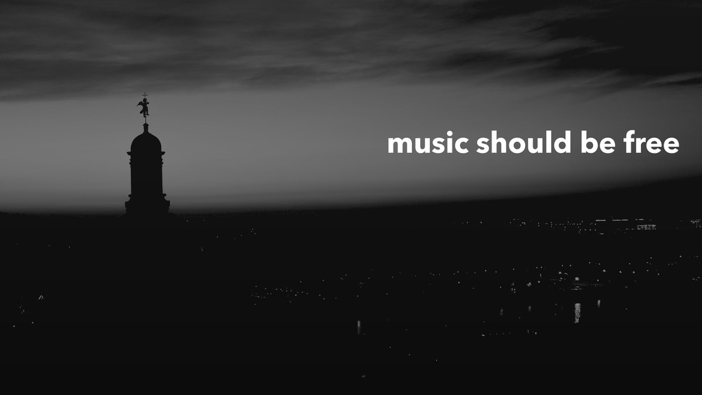 music should be free