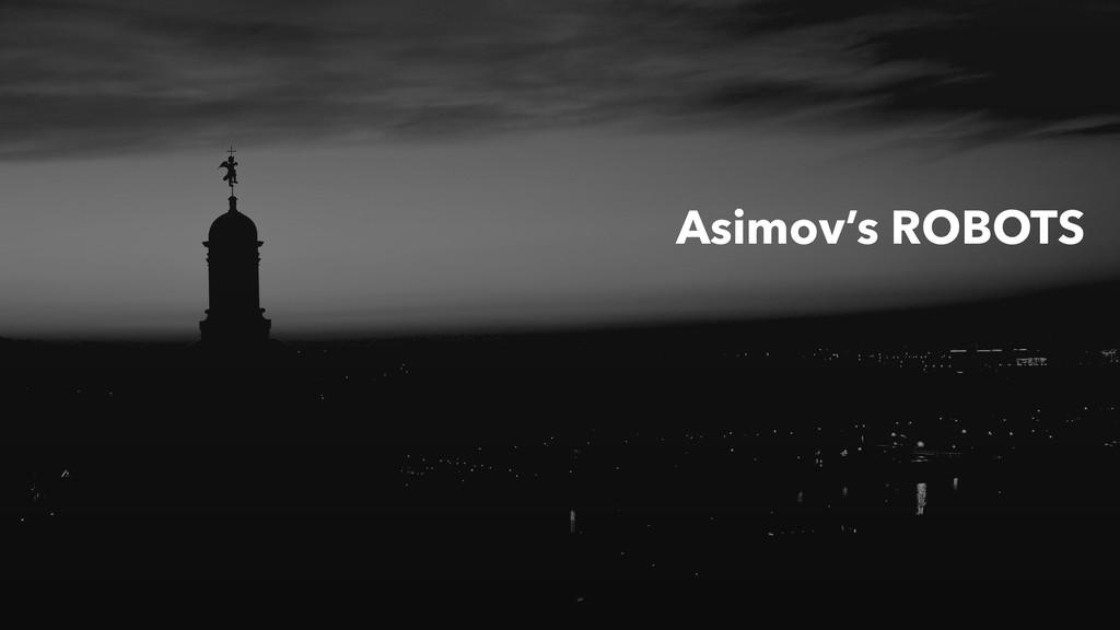Asimov's ROBOTS