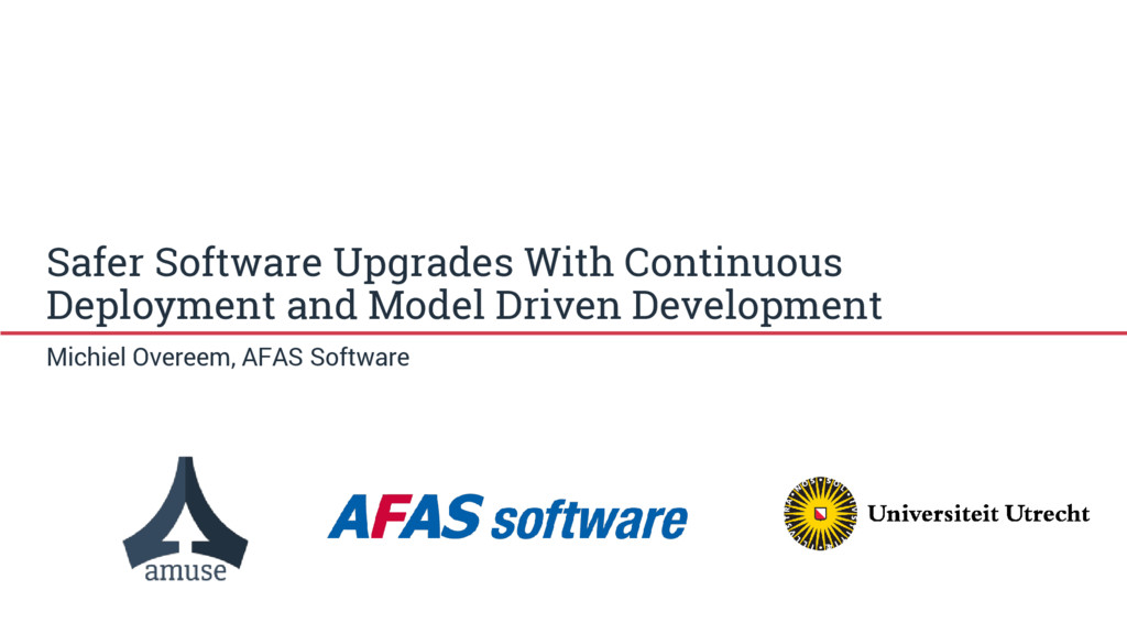 Safer Software Upgrades With Continuous Deploym...