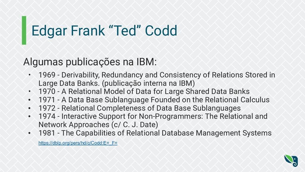 """Edgar Frank """"Ted"""" Codd Algumas publicações na I..."""