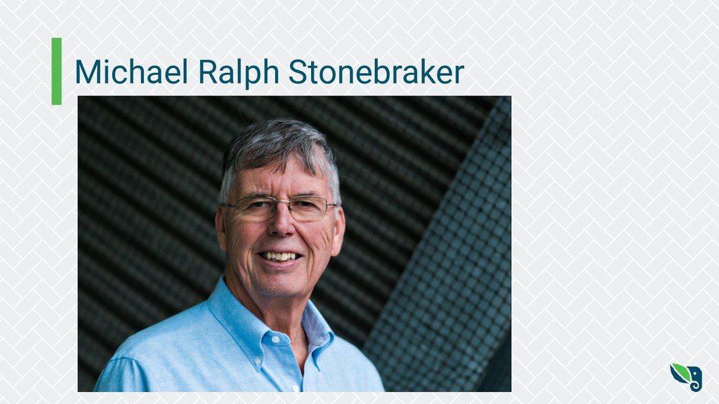 Michael Ralph Stonebraker
