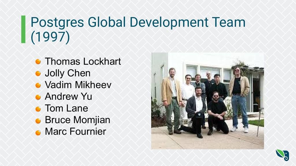 Postgres Global Development Team (1997) Thomas ...