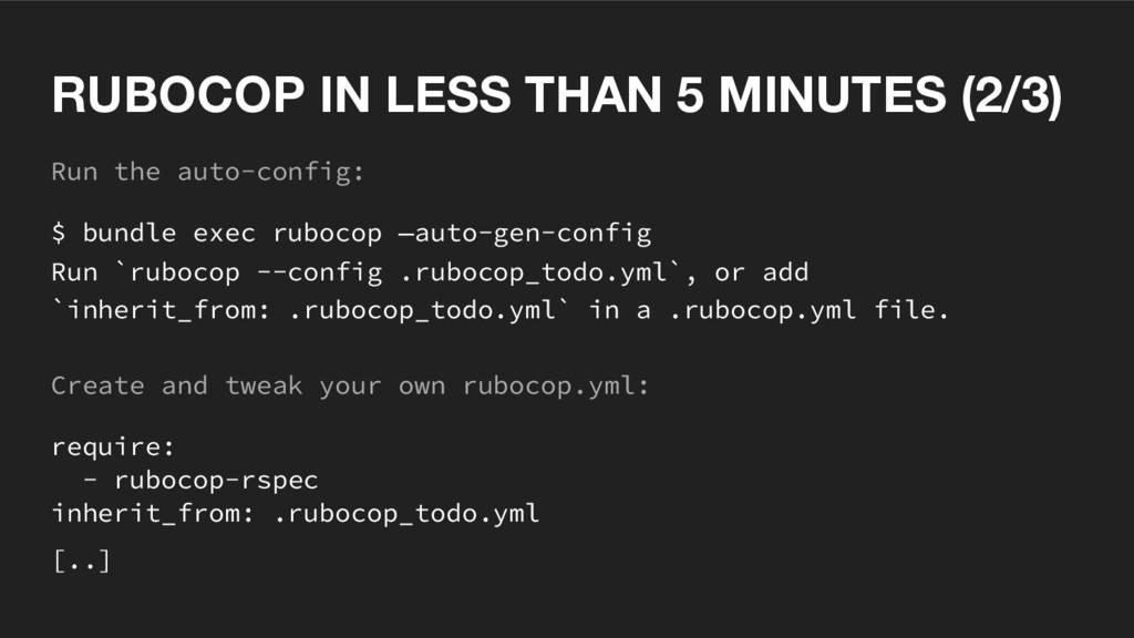 Run the auto-config: $ bundle exec rubocop —aut...