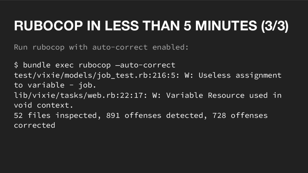 Run rubocop with auto-correct enabled: $ bundle...