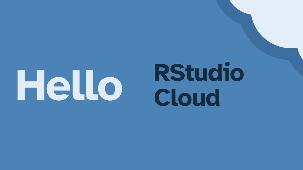 Hello RStudio   Cloud