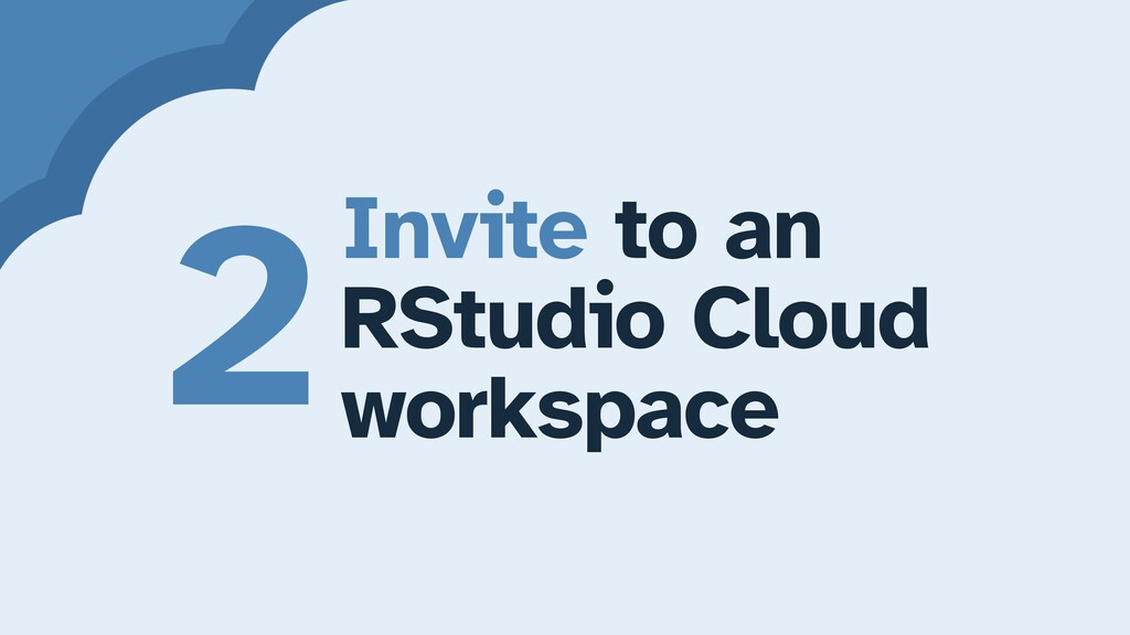 Invite to an   RStudio Cloud   workspace 2