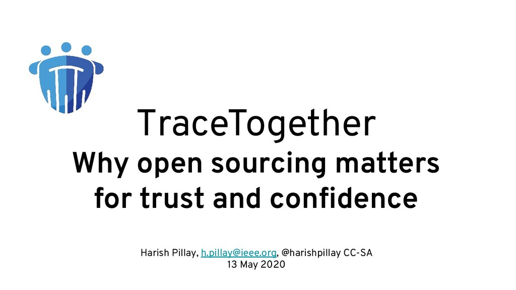 TraceTogether Why open sourcing matters for tru...