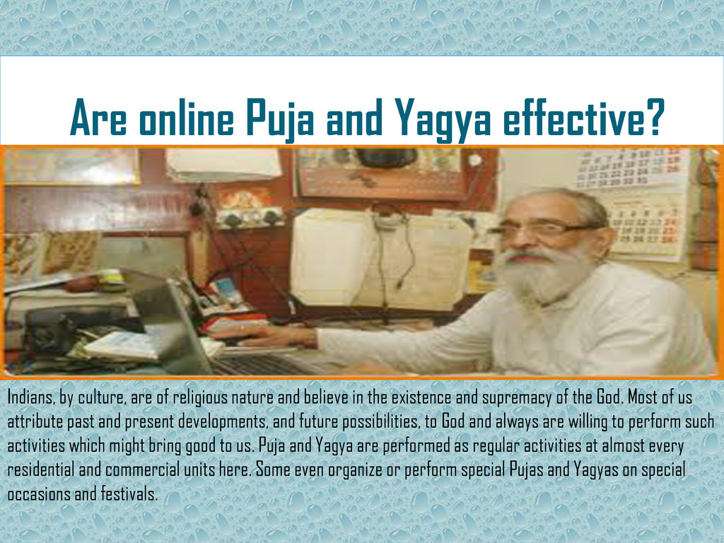 Are online Puja and Yagya effective? Indians, b...