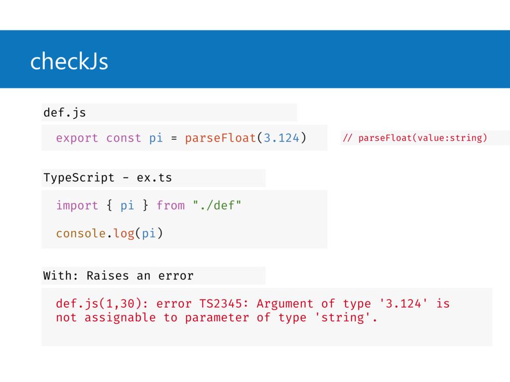 checkJs export const pi = parseFloat(3.124) def...