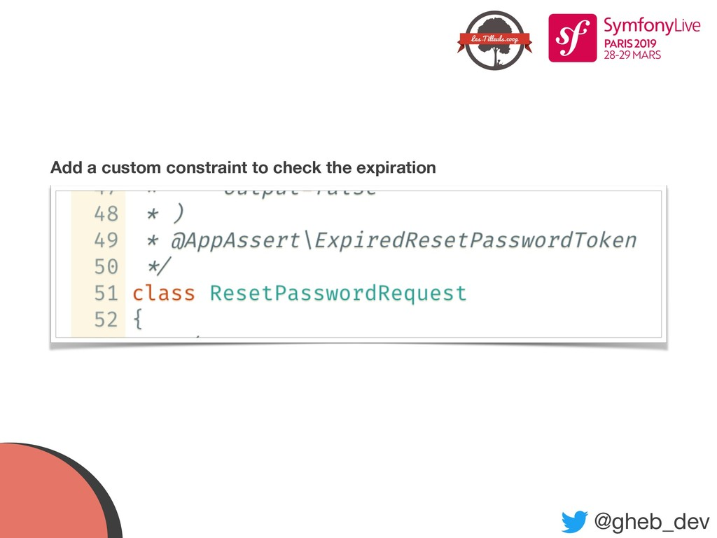 @gheb_dev Add a custom constraint to check the ...