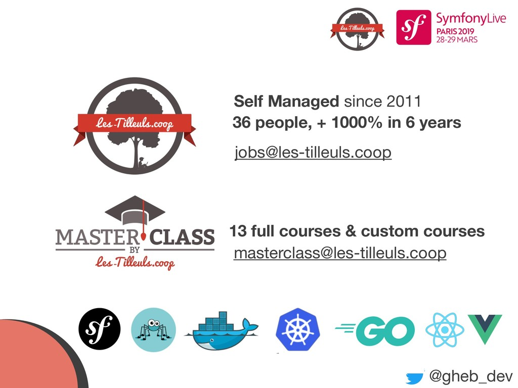 @gheb_dev Self Managed since 2011 36 people, + ...