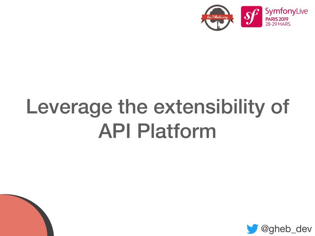 @gheb_dev Leverage the extensibility of  API P...