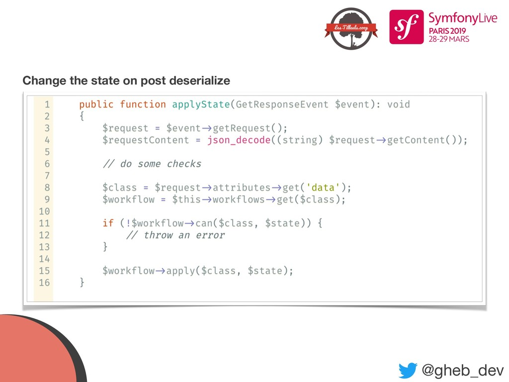 @gheb_dev Change the state on post deserialize