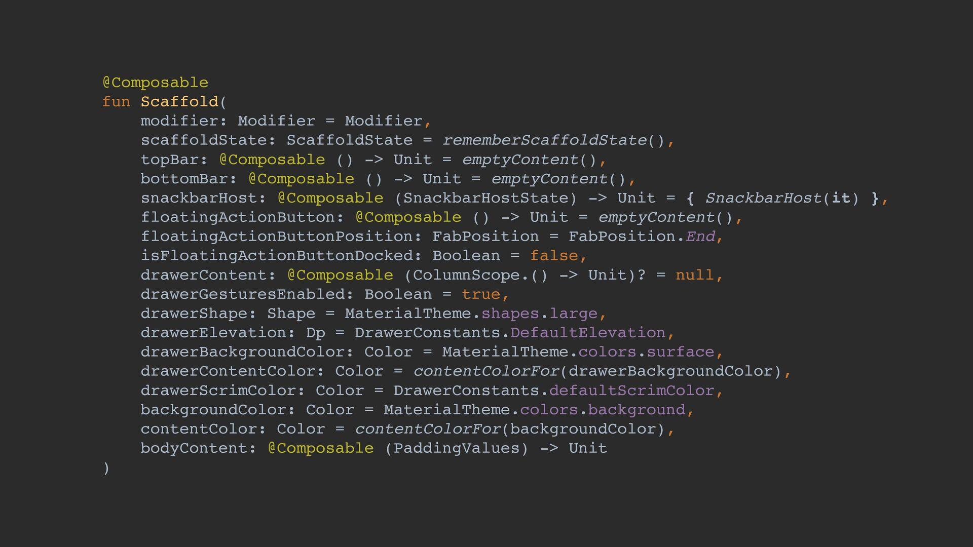 @Composable fun Scaffold( modifier: Modifier = ...