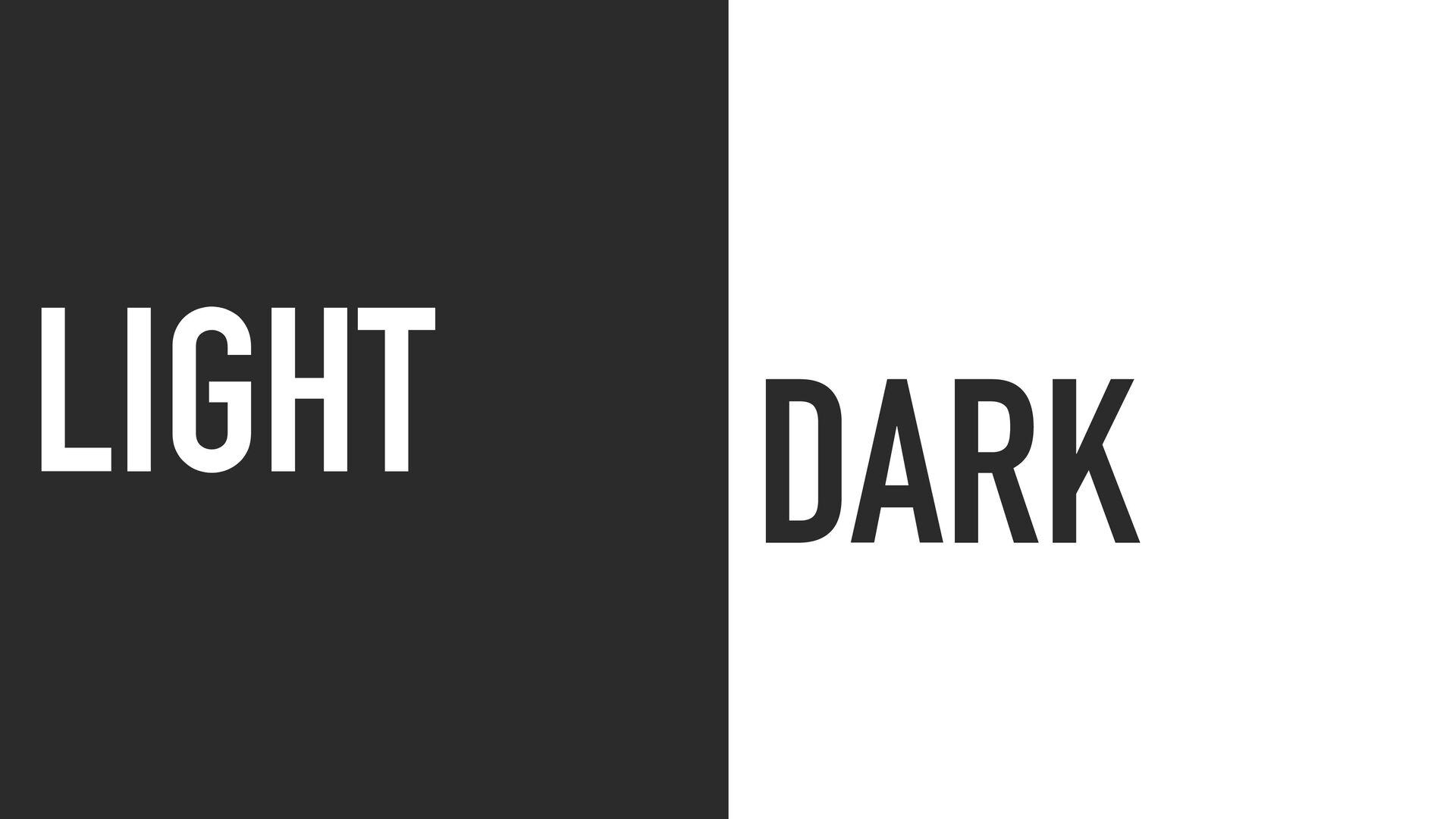 LIGHT DARK