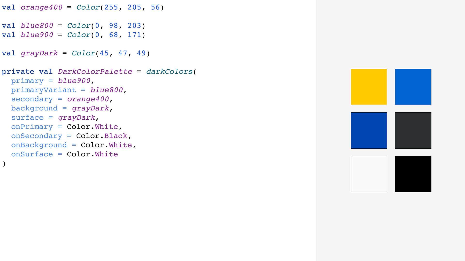 val orange400 = Color(255, 205, 56) val blue800...