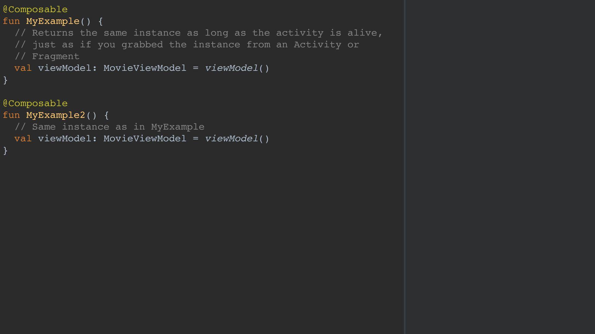 @Composable fun MyExample() { // Returns the sa...