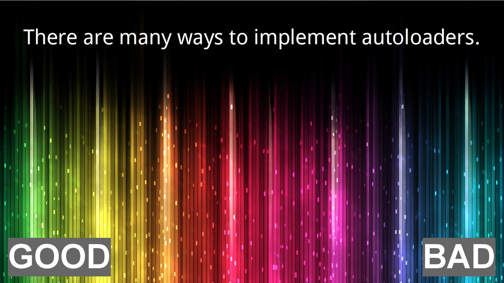 BAD GOOD There are many ways to implement autol...