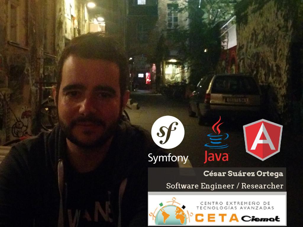 Software Engineer / Researcher César Suárez Ort...