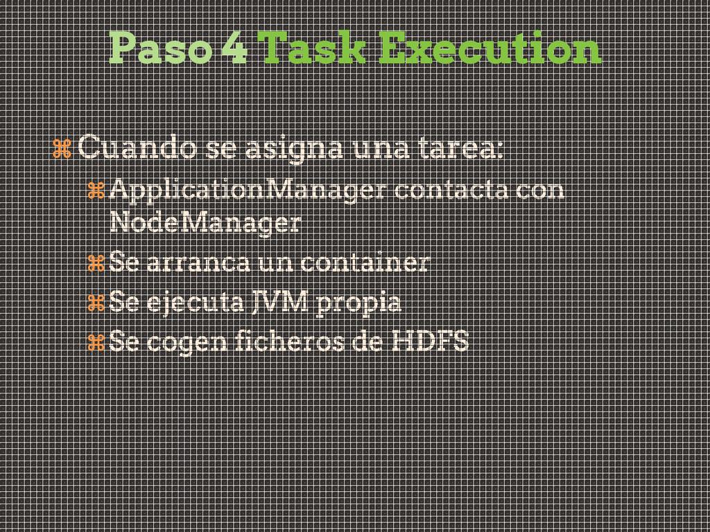 Paso 4 Task Execution     