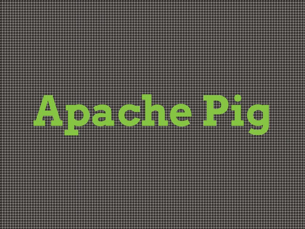 Apache Pig